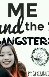 Me And The 7 Gangsters by GerizaGuillen