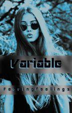 Variable by Fearingfeelings