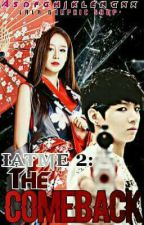 IATME 2: The Comeback [HIATUS] by saythenamee_17
