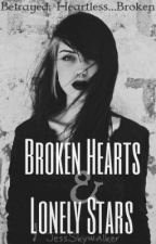Broken Hearts & Lonely Stars(girlxgirl) by JessSkywalker