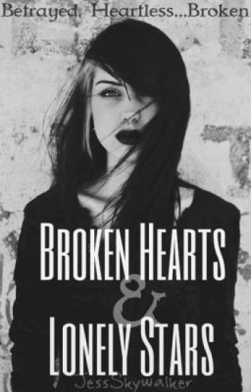 Broken Hearts & Lonely Stars(girlxgirl)