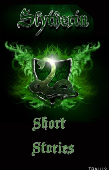 Slytherin Short Stories {Harry Potter Fanfic(s)} - Weird people
