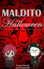 Maldito Halloween [Grelliam, One Shot] by ReaperSutcliff