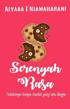 Serenyah Rasa by Alyaaa