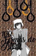 100 formas de morir By: Dazai by demoniopelirrosa