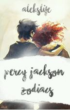 ✯❂Percy Jackson Zodiacs❂✯ by AleksLife