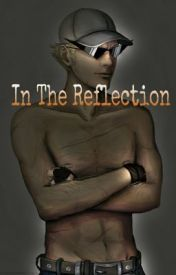 In The Reflection (A Bro Strider fanfic) by 0SidedDie
