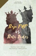 Raja PHP vs Ratu Judes by salsanabilahtp