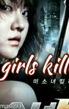 Girl's killer  by niamajenang93
