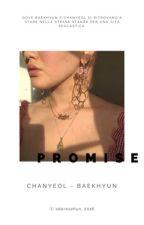promise。  chanbaek by adoresehun