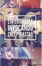 Experiencias con Creepypastas  by CreepyTimeOf