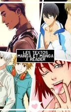 Les Textos Mangas Et Manga X Reader [Tome1] [Terminée]  by AlexandraRossGirls