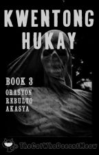 Kwentong Hukay Book 3 by TheCatWhoDoesntMeow