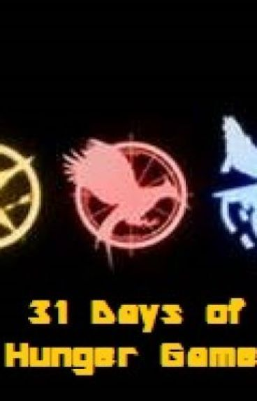 31 Days of Hunger Games by XArrowStrickenHeartX