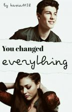 You changed everything    Shawn Mendes by xdandelionsx