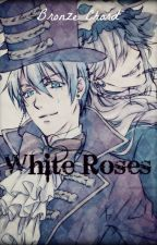 White Roses (Undertaker x Vincent Phantomhive) by Bronze_Chord