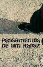 Pensamentos De Um Rapaz by brunosod