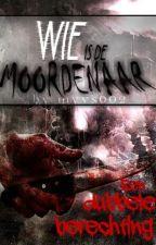 Wie is de moordenaar? #2 ~ Een dubbele berechting by myvs002