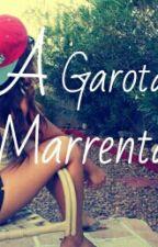 A Garota Marrenta by NathaliaMaria8