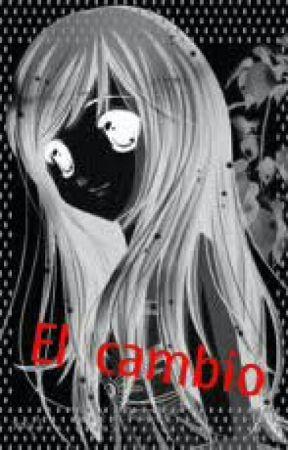 El Cambio by Nightmare_1000