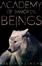 Academy of immortal Beings#BestbookAward2017 by Hibishyazinthe