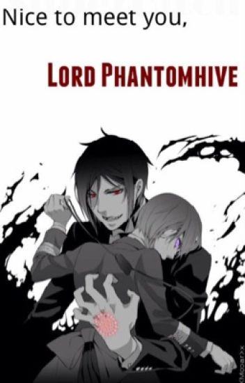 *Nice to meet you, Lord Phantomhive. [OLD VERSION] (Ciel X Reader.) [Book 1 of the CielXReader series]
