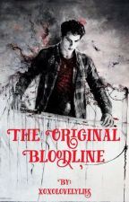 The Original Bloodline by xoxolovelylies