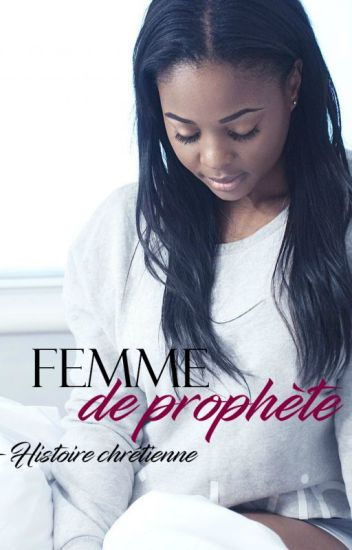 -FEMME DE PROPHÈTE