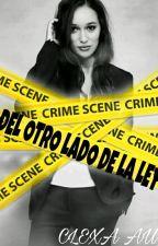 Del otro lado de la ley. by HedaLovesWanheda