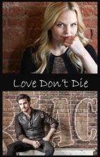 Love Don't Die |  A CaptainSwan Story by PirateMascot