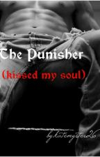The Punisher (kissed my soul) Edited by katemystery26