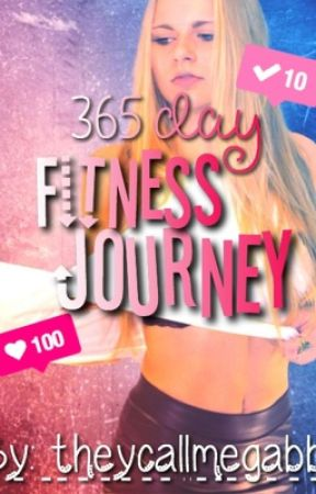 365 day fitness journey by theycallmegabbi