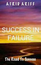 Success In Failure by afrid2002