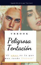Peligrosa Tentación  by VBrook99