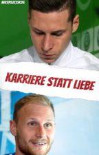 Karriere statt Liebe || Höwedes x Draxler (German) by misspiszczek26