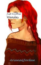 Just Another Weasley||Dominique by ArianaGJordan