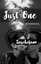 Just One||Saschefano by lefossettedisascha_