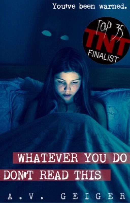 {TNTHorrorContest} Whatever You Do, Don't Read This by adam_and_jane
