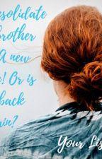 Сводный братик 2: Новая жизнь! Или он опять вернулся? by online22