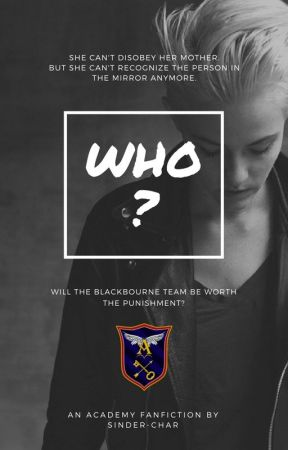 Who? (An Academy Fanfiction) - Chapter Three Part II: Confidential
