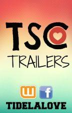 TSC-Trailers (BookTrailer)|ABIERTO NUEVAMENTE| by TidelaLove