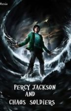 Percy Jackson & chaos' soldiers by WillGoddyn