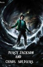 Percy Jackson & chaos' soldiers by WillGoddyn