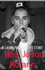 He's Jason McCann  by foreverwithjbiebs
