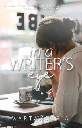 In a Writer's Eye by MartaxSofia