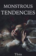 Monstrous Tendencies by -heroic