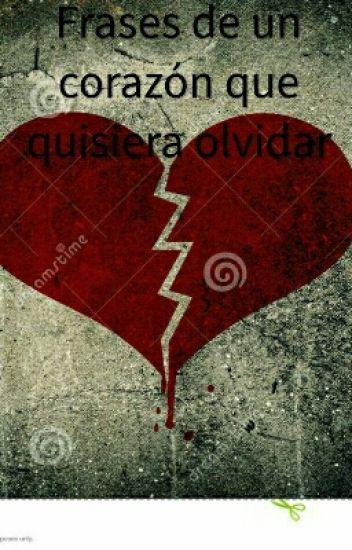 Frases De Un Amor Que Quisiera Olvidar Readabook1510