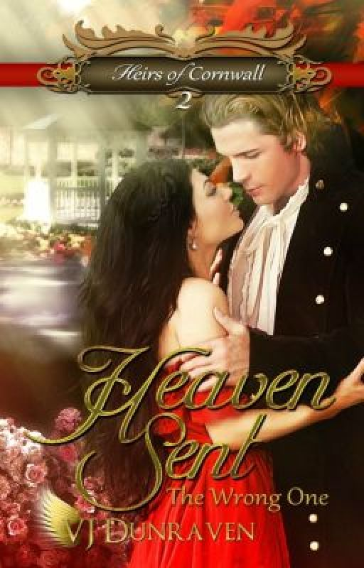 Heaven Sent The Wrong One (Wattpad Edition, Unedited Preview) by VJDunraven