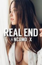 Real End by ncdmd_x