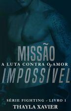 DEGUSTAÇÃO Missão Impossível  by ThayTelles